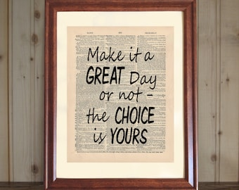 Great Day Dictionary Print, Inspiring Wall Art, Make It a Great Day or Not Quote, Office Decor, Grad Gift, Day Quote Print on Canvas Panel