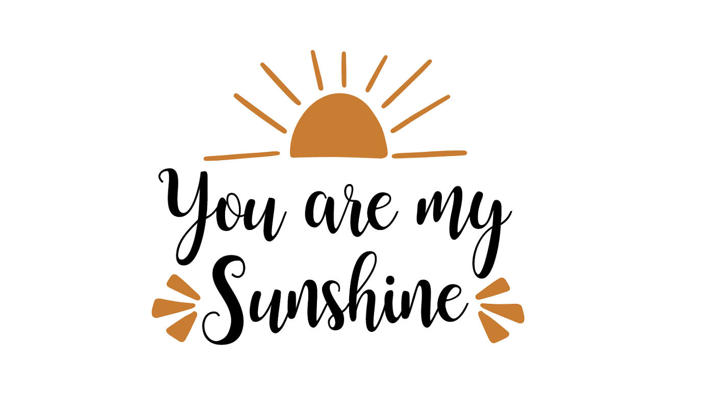 You Are My Sunshine File Baby Svg Svg Saying Sunshine
