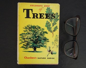 Vintage Children's Book of Trees // Chambers's Nature Series // 1960 // British Trees