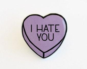 I Hate You - Anti Conversation Purple Heart Pin Brooch Badge