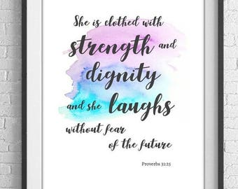 Bible Verse for baby girl. Inspirational Bible Verse for Women Mother. She is clothed with strength and dignity Proverbs 31:25.Scripture