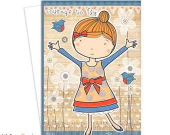 Greeting Card, Courage, Encouragement, Love, Friendship, Inspirational Art, Card for Her