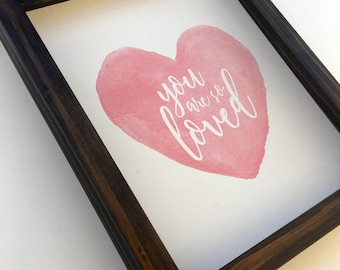 You Are So Loved Heart in Pink Watercolor Wall Art Print for Nursery, Girls Room or Home Decor on Paper, Wood Framed or Canvas Wrap