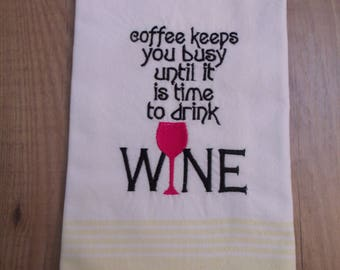 Embroidered Tea Towel/ Coffee keeps you busy