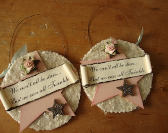 Inspriational sign small wall decor star ornament Shabby Chic gift for friend