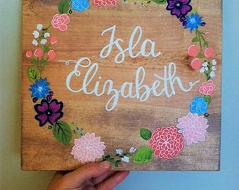 Personalized Name Sign/Birthday Sign/Nursery Room/ Little Girls Room Decor/Baby Shower Gift/ Birthday Gift/ Floral/ Hand lettered