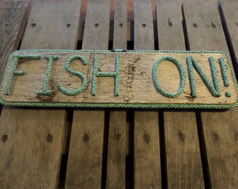 Nautical Decor FISH ON!  Made with green rope letters and on a Reclaimed Piece of Pallet Wood
