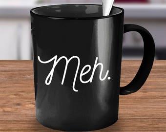Meh Funny Coffee Mug English Teacher Tea Cocoa Onomatopoeia