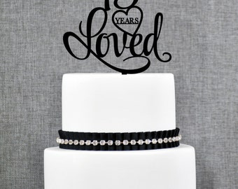 45 Years Loved Cake Topper, Classy 45th Birthday Cake Topper, 45th Anniversary Cake Topper- (T244-45)