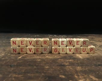 Vintage Inspirational Sign, Never Never Never Give Up, Winston Churchill, Letter Blocks, Scrabble Blocks, Scrabble Cubes, Letter Tiles