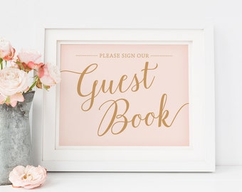 Blush Pink Wedding Sign, Please Sign Our Guest Book Sign // Printable Guest Book Sign, Instant Download Guestbook Printable
