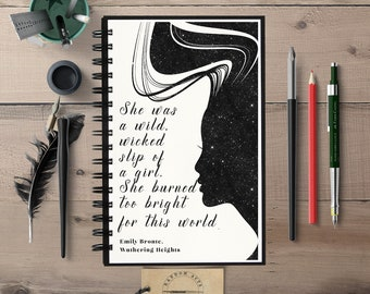 Wicked Girl, Emily Bronte, Wuthering Heights, Bookish Gift, Writing Journal, Hardcover Journal, Spiral Notebook, Bullet Journal