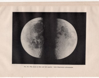c. 1903 THE MOON PRINT - antique celestial astronomy lithograph - lunar print - at first & last quarter - lick observatory photographs