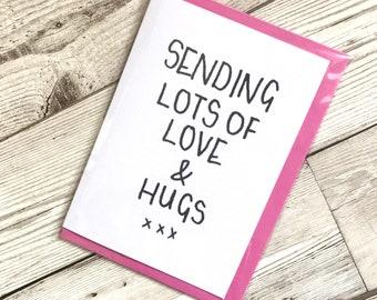 Love hugs card, long distance friend card, sending love card, sending thoughts card, sympathy card, thinking of you card, miss you love card