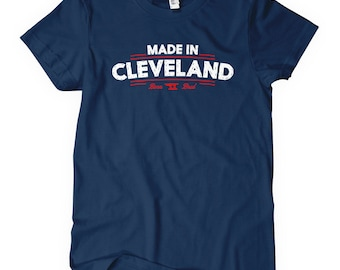 Women's Made in Cleveland V2 Tee - Ladies' Cleveland T-shirt - S M L XL 2x - 4 Colors