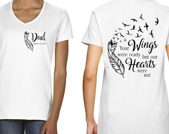Your wings were ready but my heart was not shirt