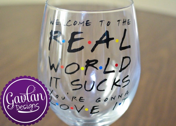 Welcome To The Real World Quotes: Welcome To The Real World It Sucks You're Gonna Love It