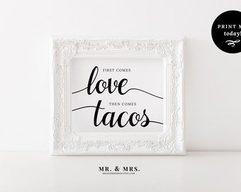 First Comes Love Then Comes Tacos,  Taco Bar Printable Wedding Sign, PDF Download, Reception Sign, Calligraphy, Wedding Printable, MAM202_15