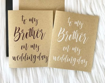 to my Brother - Kraft - Black or White ink - FOLDED or FLAT card - modern calligraphy - hipster modern wedding