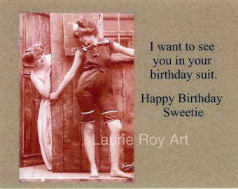I Want To See You In Your Birthday Suit - Lesbian Friends Birthday Card Vintage Photo Card Funny Silly Humorous #101