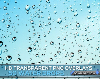 50 TRANSPARENT PNG Water Drops Overlays, Rain Drops PNG Photoshop Overlays For Photo Editing, Digital Background, Digital Backdrop