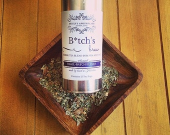 B*tch's Brew: Herbal Tea Blend for PMS Support