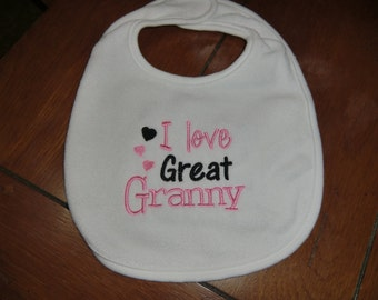Embroidered Baby Bib - I Love Great Granny - Girl