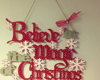 Believe in the magic of Christmas sign - christmas gift - unique gift complete with cute gingham bow and bell