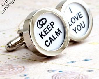 Groom Cufflinks - Keep Calm I Love You for Weddings and Romance