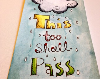 Comforting Quote Illustration - This Too Shall Pass