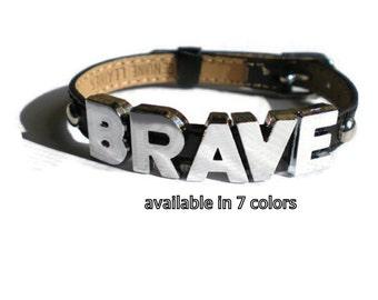 Leather BRAVE Bracelet - Quote Bracelet - Motivational Charm Bracelet - Inspirational Bracelet - BRAVE Buckle Bracelet - Layering Bracelet