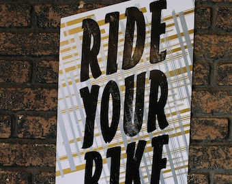Ride Your Bike letterpress poster