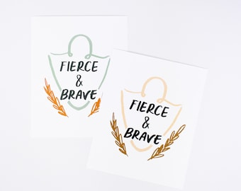 Fierce and Brave - Lettered Art - Typography Art