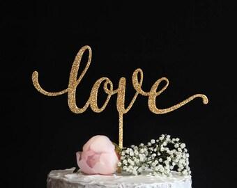 Love Cake Topper | Elegant Script Love Cake Topper | Handwritten Calligraphy Wedding or Engagement Cake Topper | Gold Silver Glitter