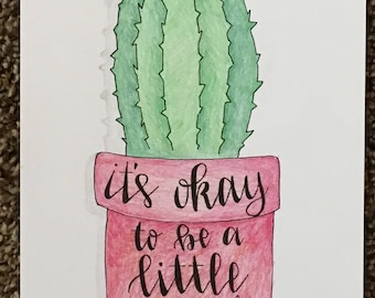 It's okay to be a little prickly - single cactus