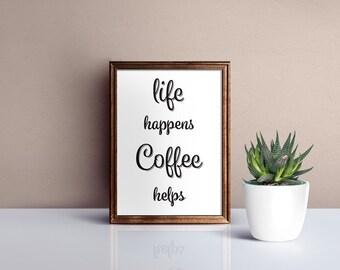 Life Happens Coffee Help printable PDF file