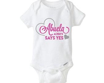 Abuela Always Says Yes Onesie