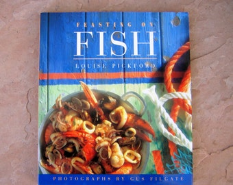 Fish Cookbook, Feasting on Fish by Louise Pickfod, Feasting on Fish Cookbook, Vintage Cookbook
