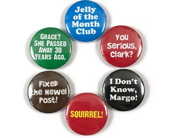 Chevy Chase Christmas Vacation Movie Quotes Fan Art 6 - 1 or 1.25 Inch Pinback Button Pin Badge Set