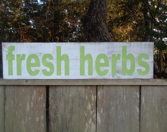 Fresh Herbs Sign, Kitchen Signs, 30x7.25,Fixer Upper Signs, Custom, Farmhouse Signs, Rustic Signs, Wall Hangings, Wall Decor,