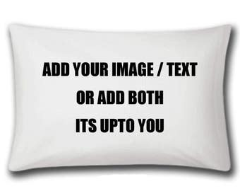 Personalised Pillow Case - Add Your Own Image Or Text - Great Gift - Wedding - Birthdays