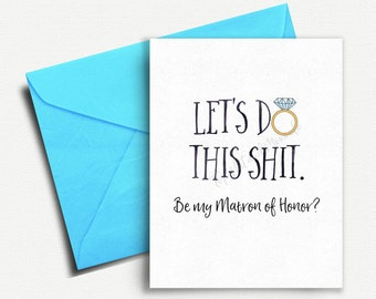 Will you be my Matron of Honor Card, Funny Matron of Honor Card, Matron of Honor Gift, Matron of Honor Proposal, Bridal Party Card, Honour