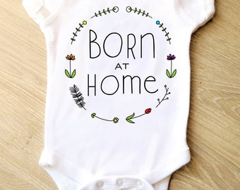 Born at Home Bodysuit