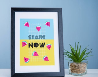 Start Now Positive Print - Motivational Healthy Eating Wall Print for Encouragement - New Year, New You Print