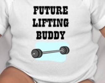 Future Lifting Buddy baby clothing - lifting dad - lifting mom - mommy lifts - daddy lifts - gym mom - gym dad - fitness mom - fitness dad