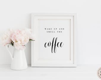 Coffee Print — Black And White Print Printable Wall Art Kitchen Art Coffee Print Coffee Quote Digital INSTANT DOWNLOAD