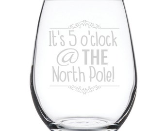Stemless White Wine Glass-17 oz.-7878 It's 5'Oclock @ the North Pole