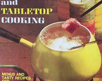 Fondue and Tabletop Cooking Cookbook with Vintage Fondue Forks
