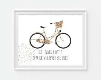 Bicycle Art Print, Faux Gold Glitter 'She Leaves A Little Sparkle...' 5x7  8X10 11x14 Quote, Girls Bedroom Art, Glitter Bike, Dorm Decor