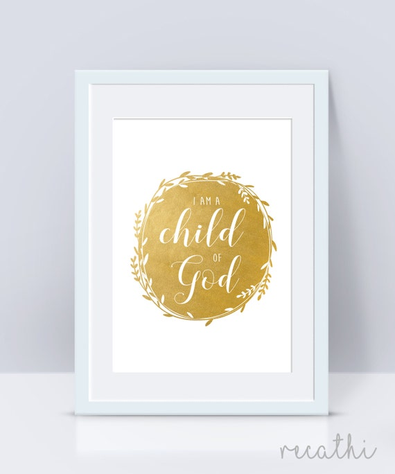 I Am A Child Of God Gold Primary Sign LDS Home Decor